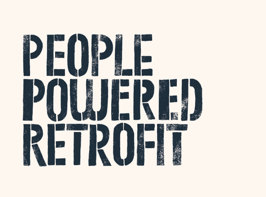PEOPLE POWERED RETROFIT: new report advocates 'bottom-up' approach to retrofit as effective way to meet the carbon neutral challenge.
